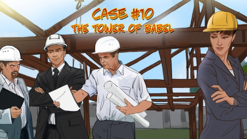 Case #10. The tower of Babel